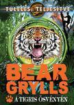Bear Grylls - A tigris ösvényén<!--span style='font-size:10px;'>(G)</span-->