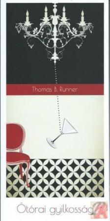 Brunner Tamás - Ötórai gyilkosság - Tangó