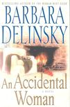 Barbara Delinsky - An Accidental Woman [antikvár]