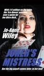 Wiley Jo-Anne - Joker's Mistress [eKönyv: epub,  mobi]