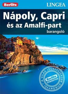 - Nápoly, Capri és az Amalfi-part - Barangoló