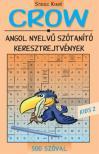 VILLÁNYI EDIT (SZERK.) - CROW - KIDS' 2. - 500 SZÓVAL