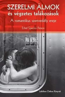Ethel Spector Person - Szerelmi álmok, és végzetes találkozások - A romantikus szenvedély ereje
