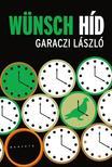 Garaczi László - Wünsch híd<!--span style='font-size:10px;'>(G)</span-->