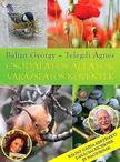 Telegdi Ágnes - Csodálatos állatok - varázslatos növények<!--span style='font-size:10px;'>(G)</span-->