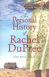 WEISGARBER, RACHEL - The Personal History of Rachel DuPree [antikvár]