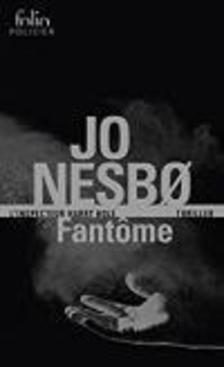 Jo Nesbo - Fantome