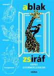 MÉREI FERENC - V. BINÉT ÁGNES - Ablak-zsiráf - 42. kiadás<!--span style='font-size:10px;'>(G)</span-->