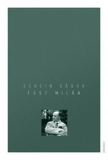 SCHEIN GÁBOR - Füst Milán [eKönyv: epub, mobi]