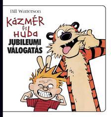 Bill Watterson - Kázmér és Huba jubileumi válogatás