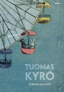 Tuomas Kyrö - A koldus és a nyúl #