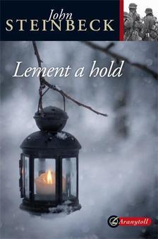 John Steinbeck - Lement a hold - KEMÉNY BORÍTÓS