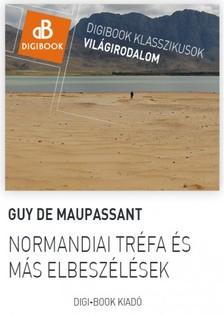 Guy de Maupassant - Normandiai tréfa [eKönyv: epub, mobi]