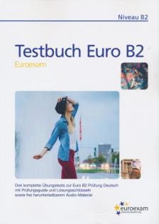 - TESTBUCH EURO B2 - NIVEAU B2