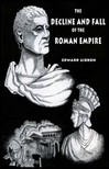 Gibbon Edward - The Decline and Fall of the Roman Empire: Volume 1 [eKönyv: epub,  mobi]
