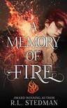 M. L. Stedman - A Memory of Fire [eKönyv: epub,  mobi]