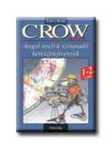 Baczai Zsolt (szerk.) - CROW MOVIE - 1-2. SZINT