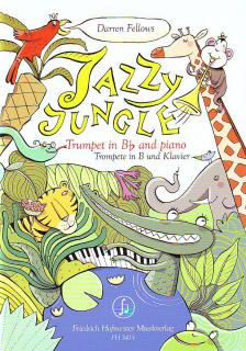 FELLOWS, DARREN - JAZZY JUNGLE FOR TRUMPET IN Bb AND PIANO