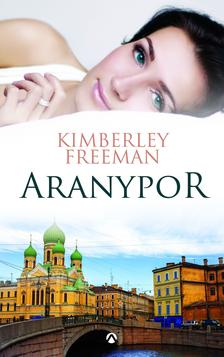 Kimberley Freeman - Aranypor