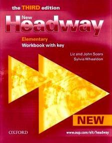 LIZ & JOHN SOARS - NEW HEADWAY ELEMENTARY WORKBOOK WITH KEY  /THE THIRD EDITION