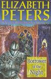 Peters, Elizabeth - Borrower of the Night [antikvár]