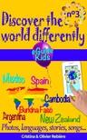 Olivier Rebiere Cristina Rebiere, - Discover the world differently n°3 [eKönyv: epub, mobi]