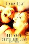 Cole Vivien - Die neue Seite der Lust [eKönyv: epub,  mobi]