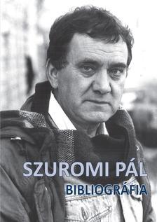 Szerk.: Budavári Erzsébet - Szuromi Pál - Bibliográfia