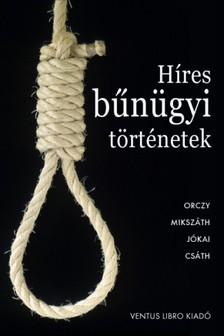 - Híres bűnügyi történetek [eKönyv: epub, mobi]