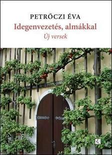 Petrőczi Éva - Idegenvezetés, almákkal