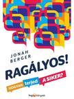 BERGER, JONAH - Ragályos! Hogyan terjed a siker?<!--span style='font-size:10px;'>(G)</span-->