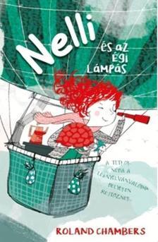 ROLAND CHAMBERS - NELLI ÉS AZ ÉGI LÁMPÁS