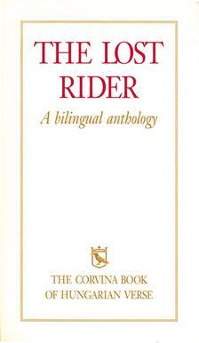 - The Lost Rider (A magyar költészet könyve, 6.kiadás)