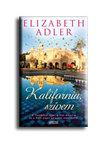 Elizabeth Adler - Kalifornia,  szívem