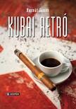 Horvát János - Kubai retro [eKönyv: epub, mobi]