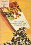 Kocsis Pál - Gyakorlati zöldségvetőmag-termesztés [antikvár]
