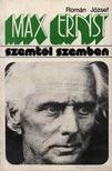 ROMÁN JÓZSEF - Max Ernst [antikvár]