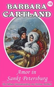 Barbara Cartland - Amor in Sankt Petersburg [eKönyv: epub, mobi]