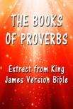 King James - The Book of Proverbs [eKönyv: epub, mobi]