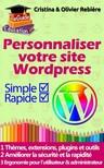 Olivier Rebiere Cristina Rebiere, - Personnaliser votre site Wordpress [eKönyv: epub,  mobi]
