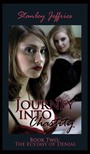 Jeffries Stanley - Journey Into Chastity,  Book Two - The Ecstasy of Denial [eKönyv: epub,  mobi]