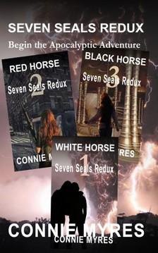 Myres Connie - Seven Seals Redux - Begin the Apocalyptic Adventure (Books 1-3) [eKönyv: epub, mobi]