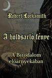 Robert Locksmith - A holdsarló fénye - A Birodalom előárnyékában [eKönyv: epub, mobi]