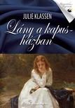 Julie Klassen - Lány a kapusházban [eKönyv: epub, mobi]<!--span style='font-size:10px;'>(G)</span-->
