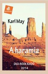 Karl May - A haramia [eKönyv: epub,  mobi]