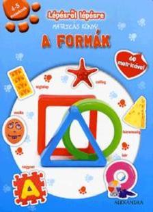 - Lépésről lépésre matricás könyv - A formák4-5 éveseknek - 60 matricával