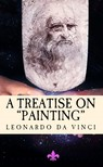 Leonardo Da Vinci John Francis Rigaud, - A Treatise on Painting [eKönyv: epub,  mobi]
