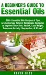 Gise Kevin - Essential Oils [eKönyv: epub,  mobi]