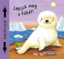 Napraforgó Könyvkiadó - Sípoló könyvek - Lepjük meg a fókát!