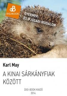 Karl May - A kinai sárkányfiak közt [eKönyv: epub, mobi]